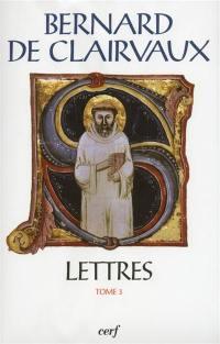Lettres. Volume 3, Lettres 92-163
