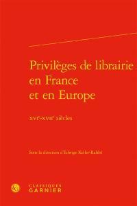 Privilèges de librairie en France et en Europe