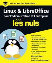 Linux & LibreOffice pour l'administration et l'entreprise pour les nuls