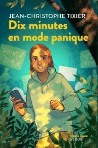 Dix minutes en mode panique