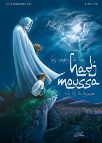 Les contes du djinn Hadj Moussa. Volume 1, Le fils du fossoyeur