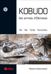 Kobudo, les armes d'Okinawa