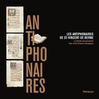 Les antiphonaires de St-Vincent de Berne
