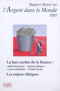 Rapport moral sur l'argent dans le monde, 2005