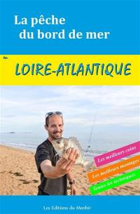 La pêche du bord de mer en Loire-Atlantique