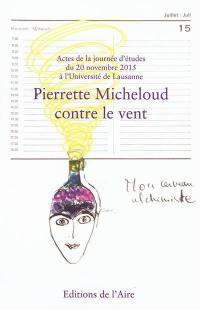 Pierrette Micheloud contre le vent