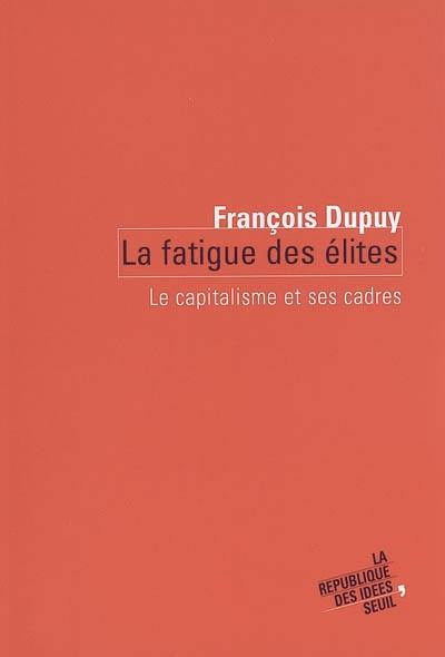 La fatigue des élites