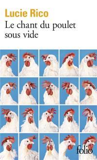 Le chant du poulet sous vide