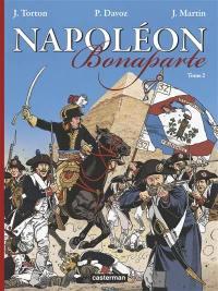 Napoléon Bonaparte. Volume 2,