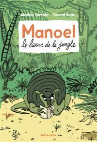 Manoel, le liseur de la jungle
