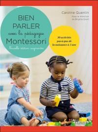 Bien parler avec la pédagogie Montessori