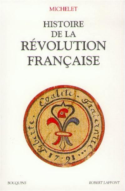Histoire de la Révolution française. Volume 1,