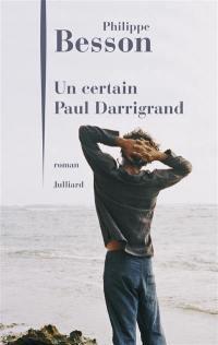 Un certain Paul Darrigrand