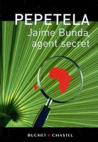 Jaime Bunda, agent secret