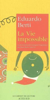 La vie impossible