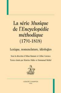La série Musique de l'Encyclopédie méthodique, 1791-1818