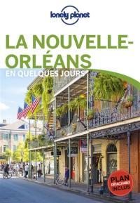 La Nouvelle-Orléans en quelques jours