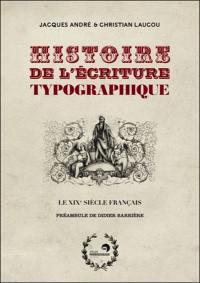Histoire de l'écriture typographique, Le XIXe siècle français
