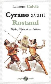 Cyrano avant Rostand
