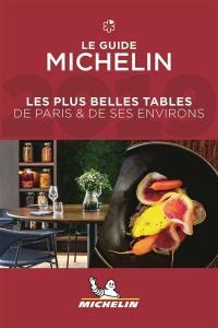 Les plus belles tables de Paris & de ses environs 2019