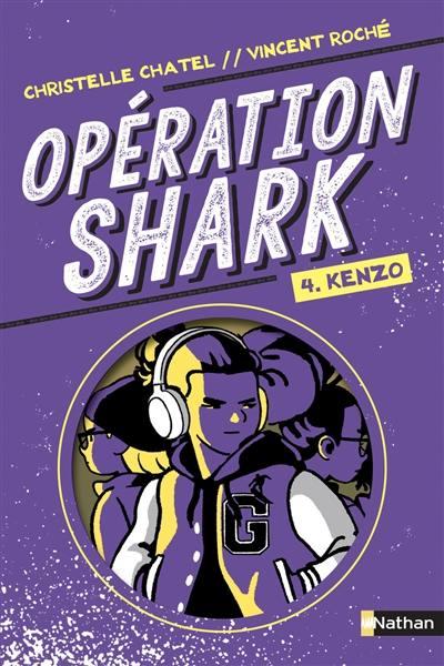 Opération Shark. Volume 4,