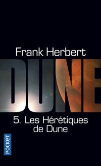 Le cycle de Dune. Volume 5, Les hérétiques de Dune