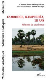 Cambodge, Kampuchéa, 18 ans
