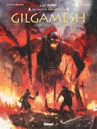 Gilgamesh. Volume 2, La fureur d'Ishtar