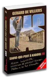 Sauve-qui-peut à Kaboul. Volume 1,