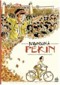 Robinson à Pékin : journal d'un reporter en Chine