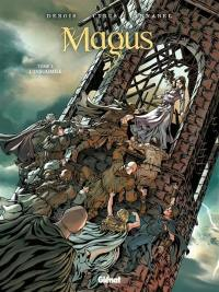 Magus. Volume 3, L'insoumise