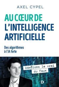 Au coeur de l'intelligence artificielle