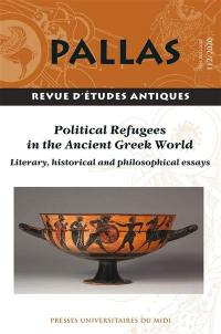 Pallas. n° 112, Political refugees in the ancient greek world
