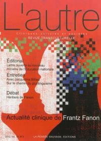 Autre (L'). n° 39, Actualité clinique de Frantz Fanon