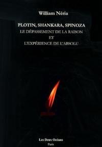 Plotin, Shankara, Spinoza