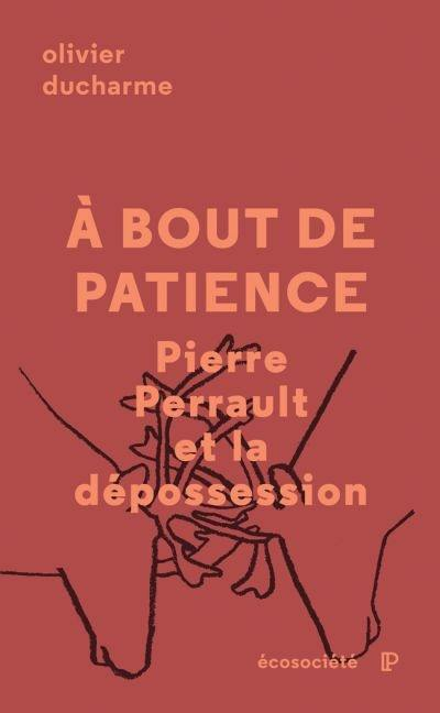 À bout de patience