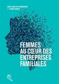 Femmes au coeur des entreprises familiales