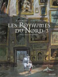 Les royaumes du Nord. Volume 3,