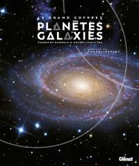 Le grand coffret Planètes et Galaxies