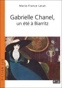 Gabrielle Chanel, un été à Biarritz