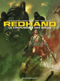 Redhand, le crépuscule des dieux