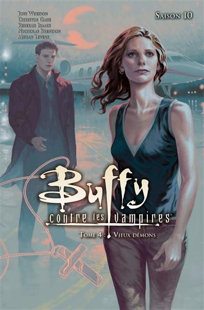 Buffy contre les vampires. Volume 4, Vieux démons