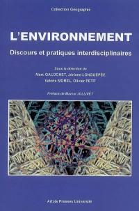 L'environnement, discours et pratiques interdisciplinaires