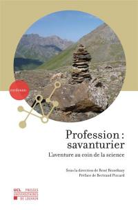Profession, savanturier