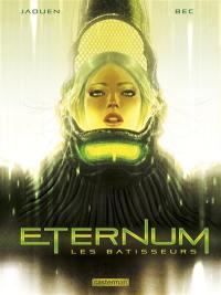 Eternum. Volume 2, Les bâtisseurs