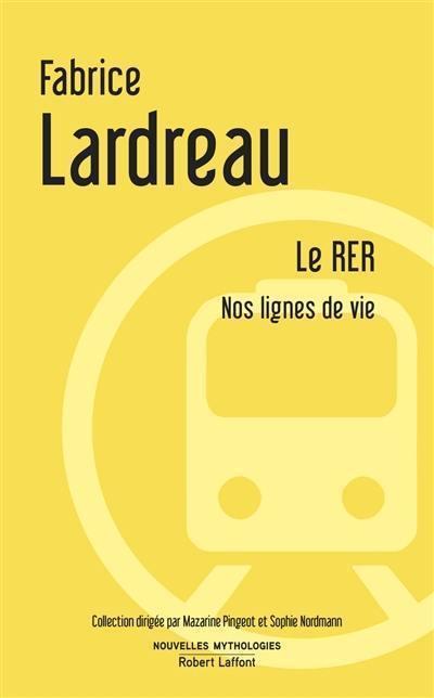 Le RER : nos lignes de vie, essai