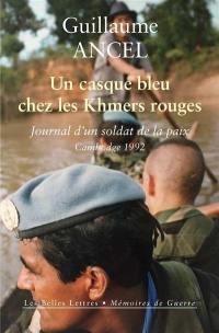 Un casque bleu chez les Khmers rouges