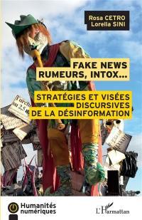 Fake news, rumeurs, intox...