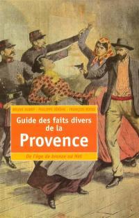 Guide des faits divers de la Provence
