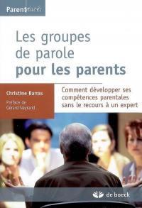 Les groupes de parole pour les parents